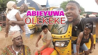 ABIEYUWA [OLE-KEKE] PART 1 - LATEST BENIN MOVIES