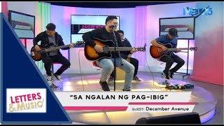 December Avenue Sa Ngalan Ng Pag Ibig Net25 Letters And Music