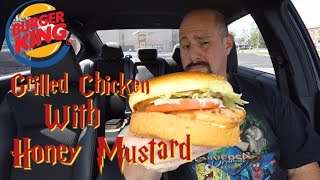 Burger King Grilled Chicken with Honey Mustard Review : Food Review
