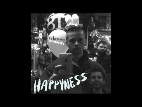 Happyness - Through Windows
