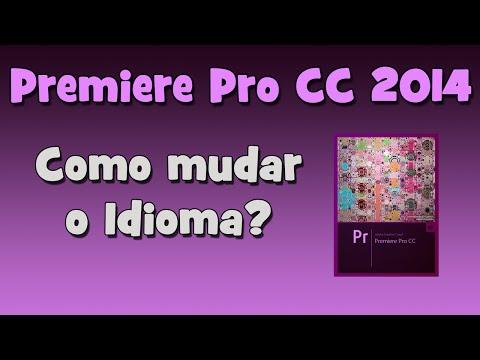 Tutorial ADOBE PREMIRE - Como mudar o idioma? (HD)