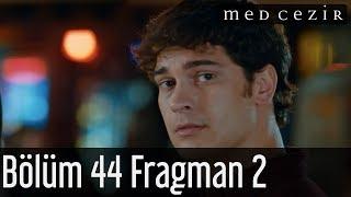 Medcezir 44.Bölüm 2 Fragman izle