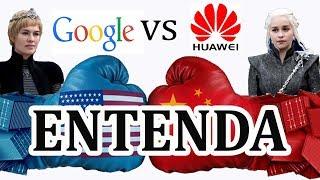 Google vs Huawei EXPLICANDO a VERDADE por trás de tudo isso e o que pode te afetar