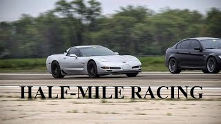 HALF MILE Drag Racing!