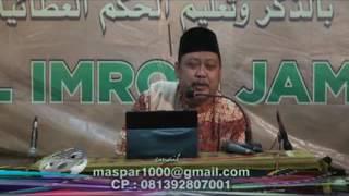 Pengajian Al Hikam KH Imron Jamil   banyak orang kurang akrab dengan Rosulullah