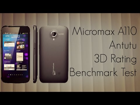 Micromax A110 Antutu 3D Rating Benchmark Test - Android Phone Performance Score
