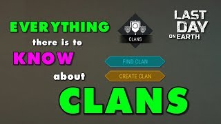 How to Join or Create a Clan in Last Day on Earth Update 1.10.2
