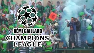CHAMPIONS LEAGUE (REMI GAILLARD)