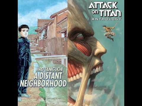 Manga: Reviews of A Distant Neighborhood: Complete Edition and Attack on Titan Anthology