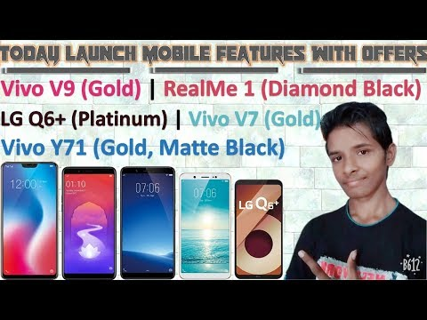 Vivo V9(Gold), RealMe 1(Diamond Black), Vivo V7(Gold), Vivo Y71(Gold, Matte Black), LG Q6+(Platinum)
