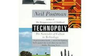Technopoly: the Surrender of Culture to Technology | Wikipedia audio article