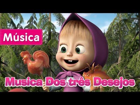Masha e o Urso - Musica Dos três Desejos (Fui Pescar)
