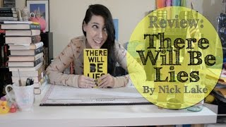 REVIEW: There Will Be Lies by Nick Lake