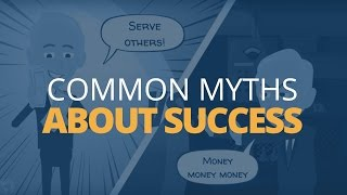5 Common Myths About Success | Brian Tracy