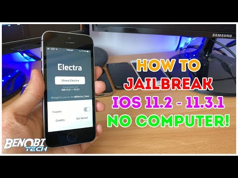 How To Jailbreak iOS 11-11.3.1 With Electra! No Computer!