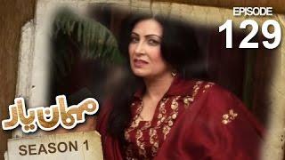 Mehman-e-Yar SE-1 - EP - 129 - Naghma