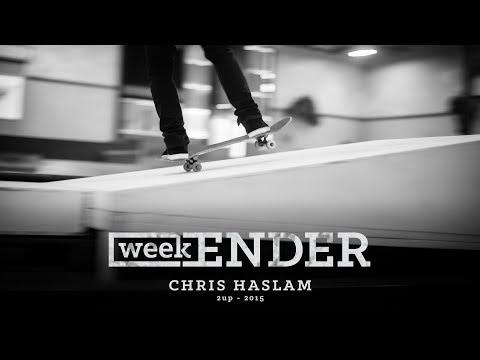 Chris Haslam - WeekENDER