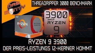 RYZEN 9 3900 - Der Preis-Leistungs 12Kerner kommt | Threadripper 3000 Benchmark | DasMonty