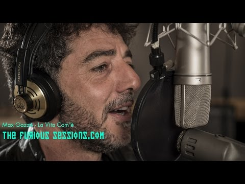 Max Gazze - La Vita Comè
