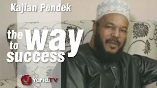 The way to Success - Ceramah Pendek : Bilal Philips