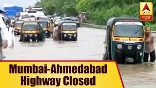 Mumbai-Ahmedabad Highway Closed Due To Downpour | ABP News