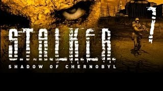 Let's Play S.T.A.L.K.E.R. Shadow of Chernobyl #7