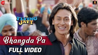 Bhangda Pa - Full Video | A Flying Jatt | Tiger Shroff, Jacqueline F | Vishal D, Divya K & Asees K