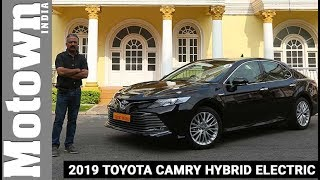 2019 Toyota Camry Hybrid Electric | First Drive Review | Motown India