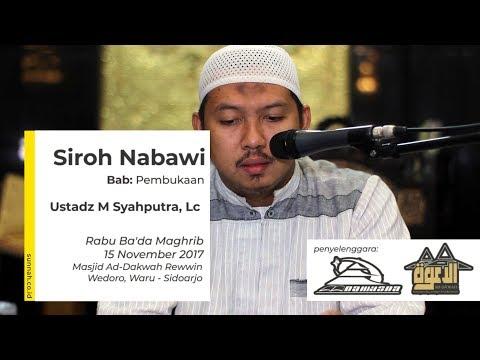 Siroh Nabawiyah Bab I : Mukadimah - Ustadz Muhammad Syahputra, Lc