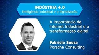 A importância da internet industrial e a transformação digital