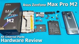 Asus Zenfone Max Pro M2 Disassembly || Asus Zenfone Max Pro M2 Teardown / Zenfone Max Pro M2
