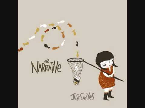The Narrative - The Moment That It Stops