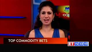 Commodity check  Top trading bets by experts   The Economic Times Video   ET Now