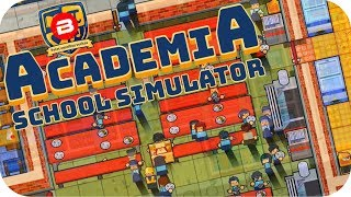 Academia - FREE SCHOOL DINNERS FOR 60+ STUDENTS! - Academia School Simulator Gameplay #2