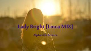 Watch Alphaville Lady Bright video