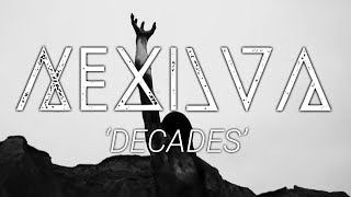 Nexilva - Decades (Official Visualette)
