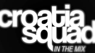 download lagu Croatia Squad - In The Mix 002 - 01/14 gratis