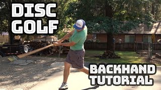 Disc Golf Backhand Tutorial for Easy Power and Accuracy