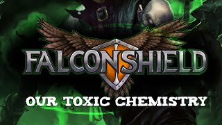 Falconshield - Our Toxic Chemistry (Original LoL song - Singed)