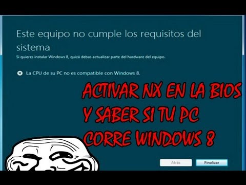 HABILITAR LA FUNCION NX MEDIANTE LA BIOS Y HACER CORRER WINDOWS 8