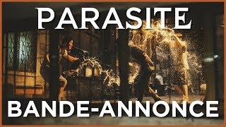 PARASITE - Bande Annonce VOST