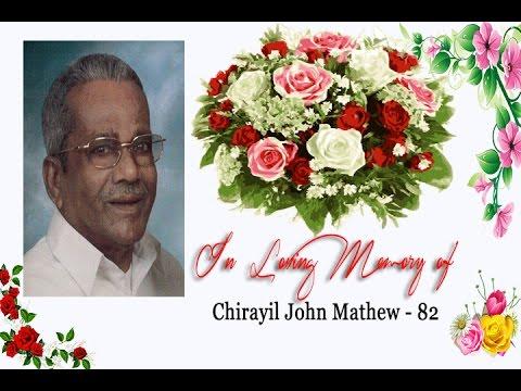 Funeral Service of Chirayil John Mathew  - 82