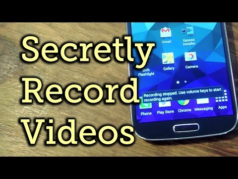Record Secret Spy Videos Using the Volume Keys on Your Android Phone How To