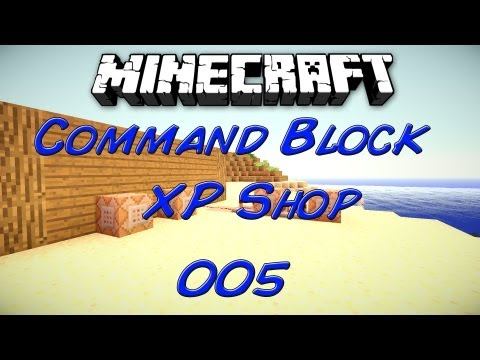 Minecraft Tutorial : Command Block - XP Shop #005 [Deutsch | HD]
