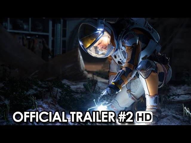 Ridley Scott's THE MARTIAN Official Trailer #2 (2015) - ft. Matt Damon HD