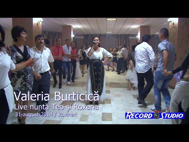 Valeria Burticica LIVE (colaj SARBA) part.1 nunta Roxana si Teo 31-08-2014 Rovinari