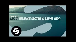 Lucia - Silence (Roter & Lewis Mix)