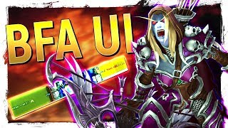 PREPARE FOR BFA | Ultimate Battle for Azeroth UI: Bellular UI + 2 Epic Immersive Overhauls!