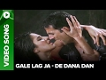 Download Gale Lag Ja (Uncut Video Song) | De Dana Dan | Akshay Kumar & Katrina Kaif MP3 song and Music Video