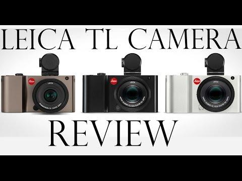 Leica TL Camera – Leica Philosophy in Camera Design - Leica Review
